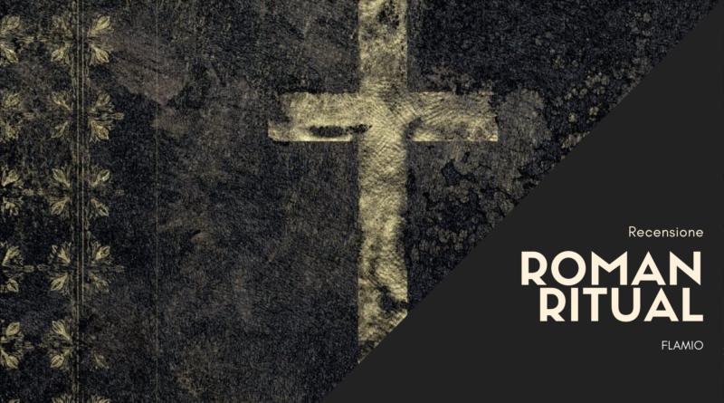 Roman Ritual – Recensione