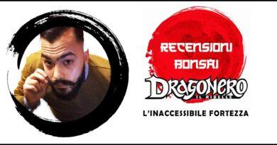 Recensioni Bonsai – Dragonero il Ribelle #15: L'inaccessibile fortezza
