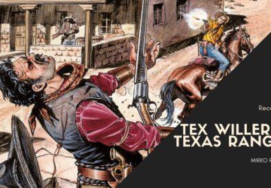 "Tex Willer n. 28 ""Texas Rangers"" – Recensione"