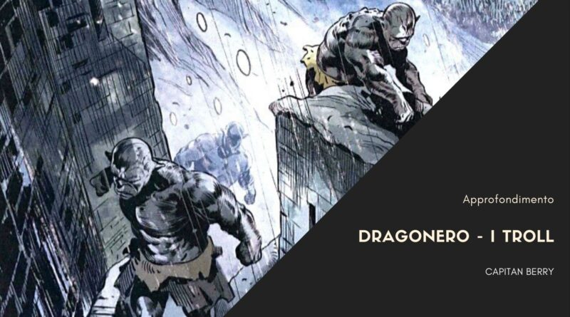 Dragonero – I troll