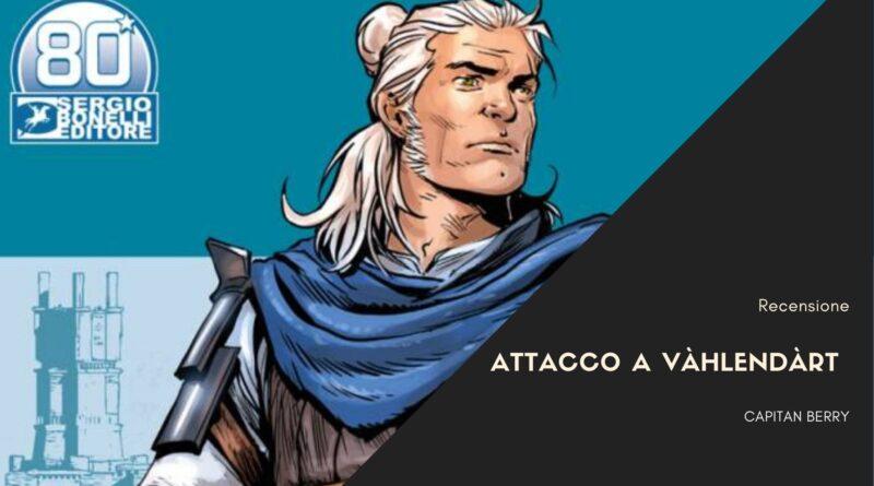 Dragonero 18 – Attacco a Vàhlendàrt