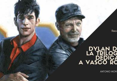 Dylan Dog: Recensione della trilogia dedicata a Vasco Rossi